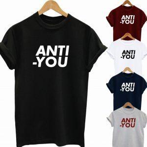 Buy Best Slogan Tee Anti You T Shirt 2020