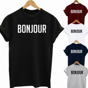 Buy Best Slogan Tee Bonjour T Shirt 2020